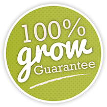 100% Grow Guarantee!