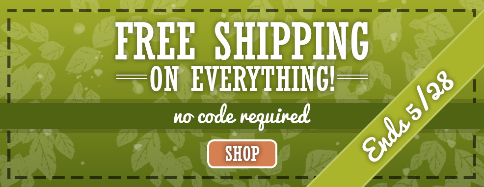 Free Shipping - Limited Time, No Minimum!