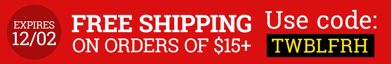 Use Code TWBLFRH For Free Shipping on Orders $15+